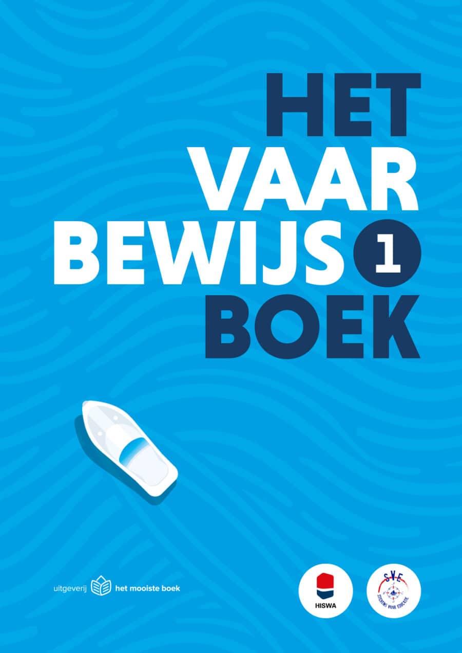 HET vaarbewijs 1 boek van Stichting Vaar Educatie